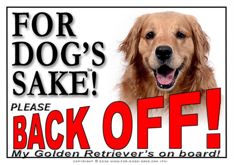 Image of For Dogs Sake! Image1 / Adhesive Vinyl Golden Retriever Back off Sign