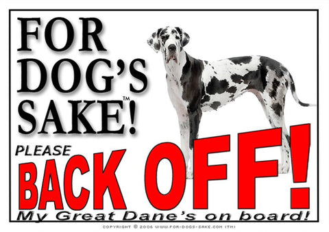 For Dogs Sake! Image1 / Adhesive Vinyl Great Dane Back off Sign