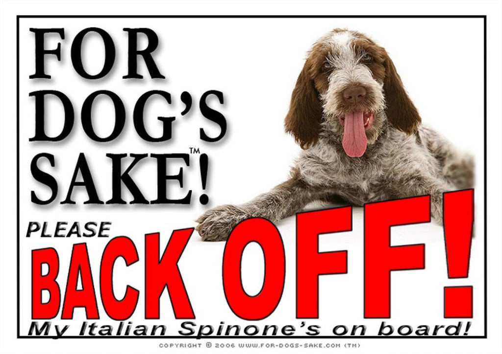 For Dogs Sake! Image1 / Adhesive Vinyl Italian Spinone Back off Sign