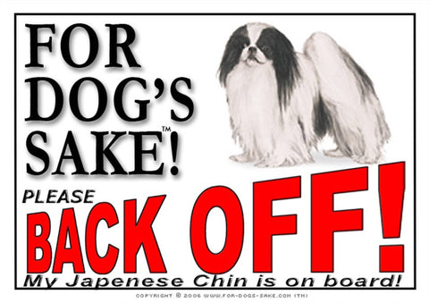 For Dogs Sake! Image1 / Adhesive Vinyl Japanese Chin Back off Sign