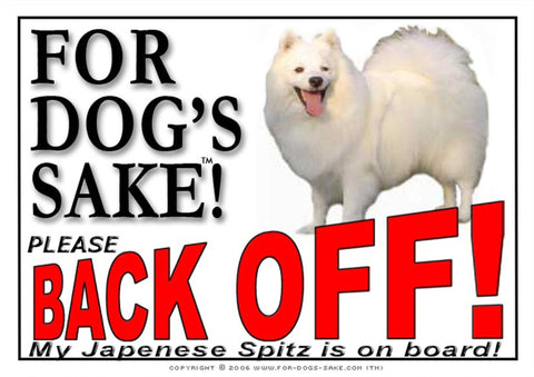 For Dogs Sake! Image1 / Adhesive Vinyl Japanese Spitz Back off Sign