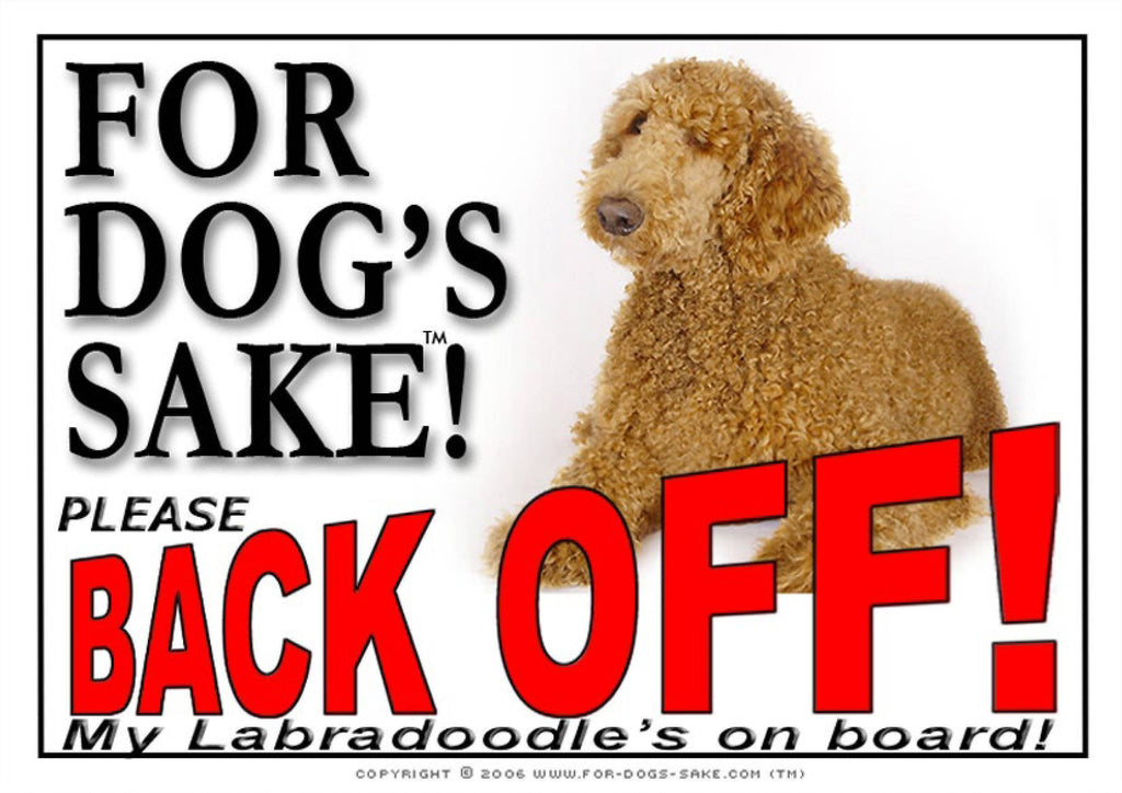 For Dogs Sake! Image1 / Adhesive Vinyl Labradoodle Back off Sign