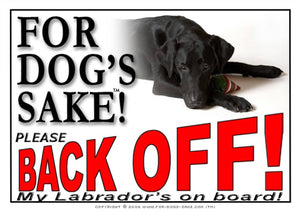 For Dogs Sake! Image1 / Adhesive Vinyl Labrador Retriever Back off Sign