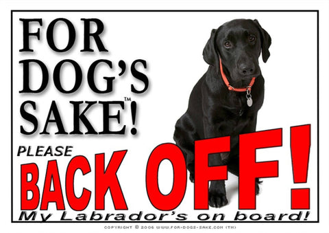 For Dogs Sake! Image2 / Adhesive Vinyl Labrador Retriever Back off Sign