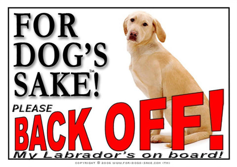For Dogs Sake! Image8 / Adhesive Vinyl Labrador Retriever Back off Sign