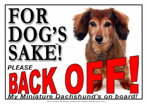 Image of For Dogs Sake! Image1 / Adhesive Vinyl Miniature Dachshund Back off Sign