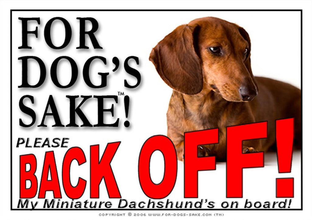 For Dogs Sake! Image4 / Adhesive Vinyl Miniature Dachshund Back off Sign