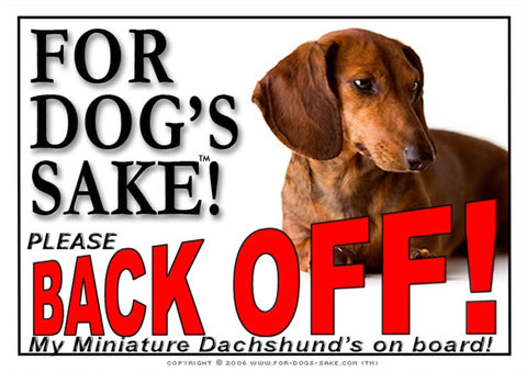 Image of For Dogs Sake! Image4 / Adhesive Vinyl Miniature Dachshund Back off Sign