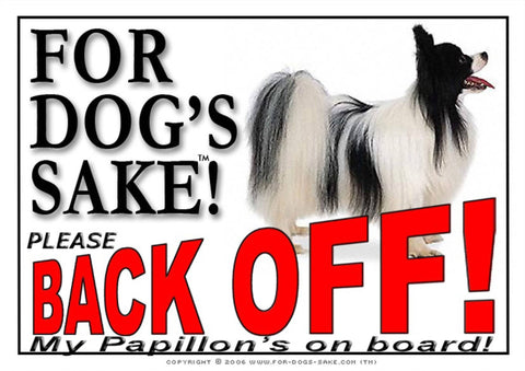 For Dogs Sake! Image1 / Adhesive Vinyl Papillon Dog Back off Sign