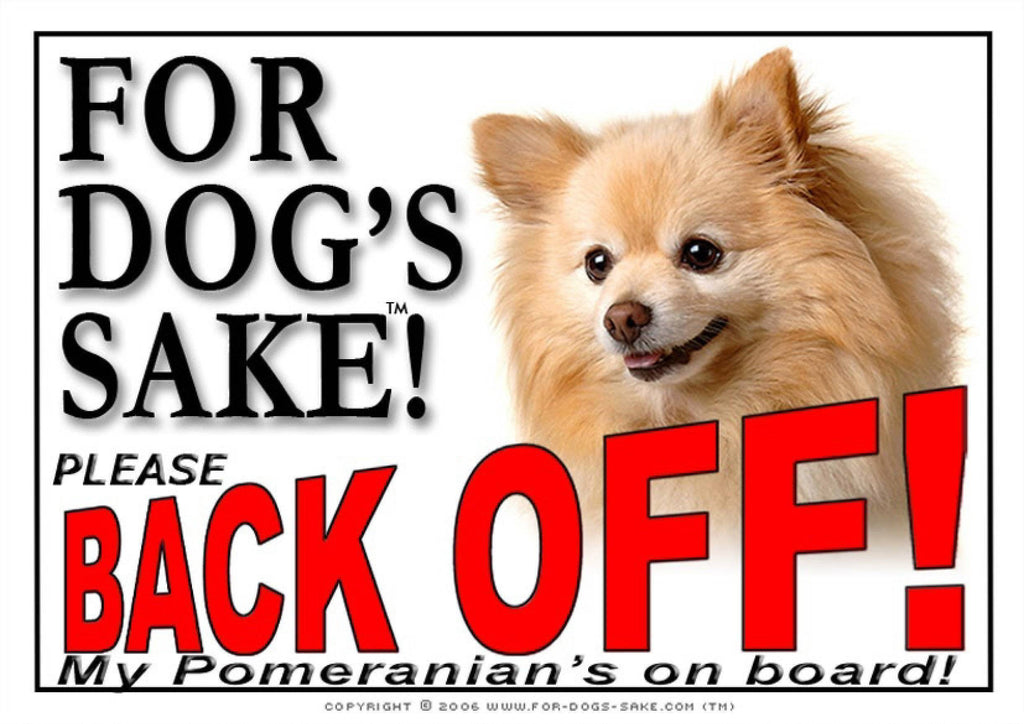 For Dogs Sake! Image1 / Adhesive Vinyl Pomeranian Dog Back off Sign