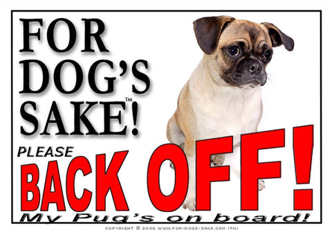 Image of For Dogs Sake! Image1 / Adhesive Vinyl Pug Back Off Sign by For Dogs Sake!®