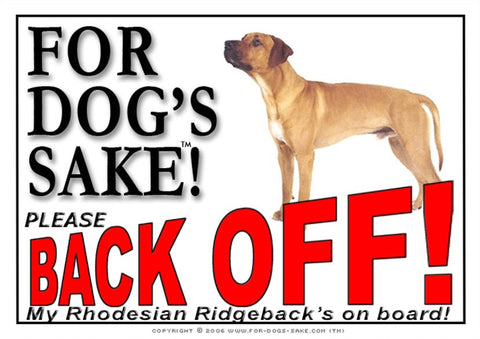 For Dogs Sake! Image1 / Adhesive Vinyl Rhodesian Ridgeback Back Off Sign