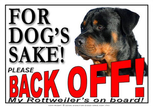 Rottweiler Back Off Sign