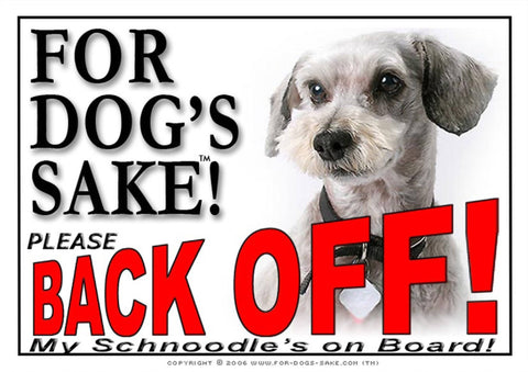 For Dogs Sake! Image1 / Adhesive Vinyl Schnoodle Back Off Sign