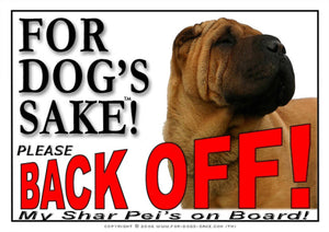 Shar Pei Back off Sign