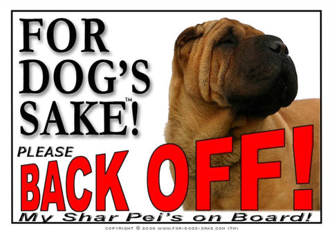 Image of For Dogs Sake! Image4 / Adhesive Vinyl Shar Pei Back off Sign