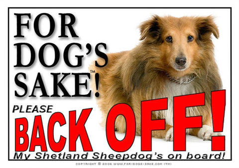 For Dogs Sake! Image1 / Adhesive Vinyl Shetland Sheepdog Back off Sign