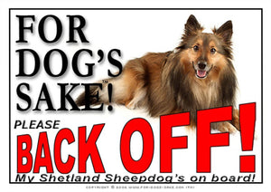 Shetland Sheepdog Back off Sign