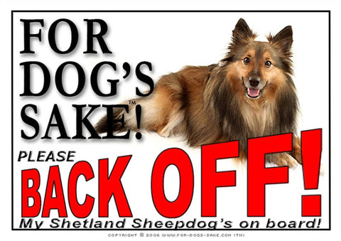For Dogs Sake! Image3 / Adhesive Vinyl Shetland Sheepdog Back off Sign