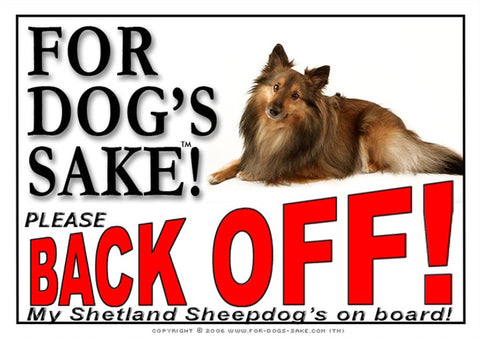 For Dogs Sake! Image4 / Adhesive Vinyl Shetland Sheepdog Back off Sign
