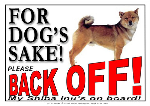For Dogs Sake! Image1 / Adhesive Vinyl Shiba Inu Back off Sign
