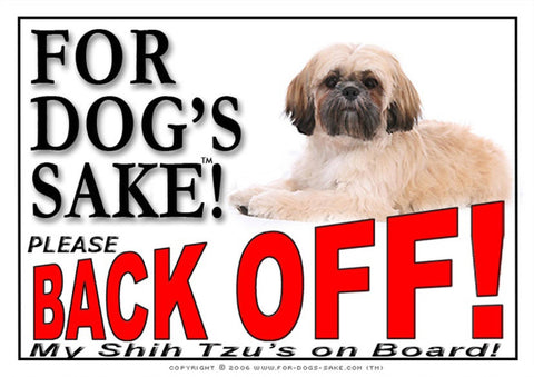 For Dogs Sake! Image1 / Adhesive Vinyl Shih Tzu Dog Back Off Sign