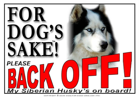 Image of For Dogs Sake! Image5 / Adhesive Vinyl Siberian Husky Back Off Sign