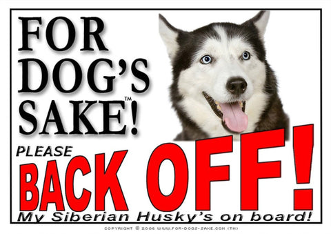 Image of For Dogs Sake! Image8 / Adhesive Vinyl Siberian Husky Back Off Sign