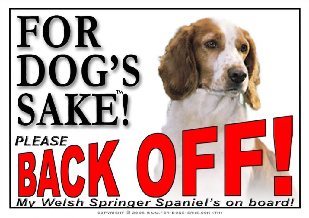 For Dogs Sake! Image1 / Adhesive Vinyl Welsh Springer Spaniel Back Off Sign