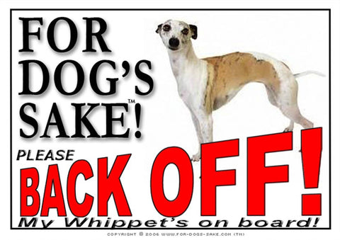 For Dogs Sake! Image1 / Adhesive Vinyl Whippet Back Off Sign