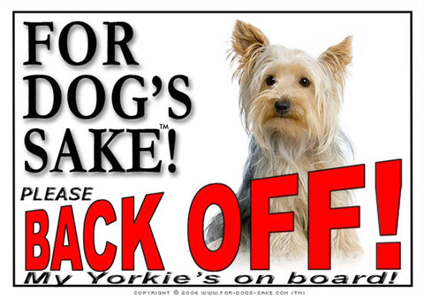 Image of For Dogs Sake! Image13 / Adhesive Vinyl Yorkshire Terrier Back Off Sign
