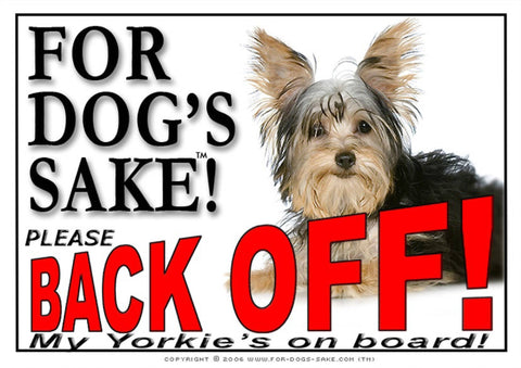Image of For Dogs Sake! Image15 / Adhesive Vinyl Yorkshire Terrier Back Off Sign
