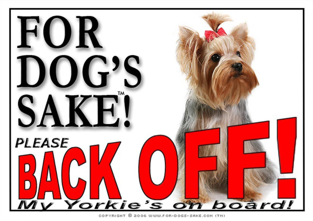 For Dogs Sake! Image1 / Adhesive Vinyl Yorkshire Terrier Back Off Sign