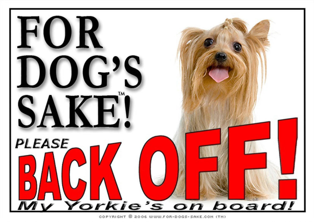 For Dogs Sake! Image4 / Adhesive Vinyl Yorkshire Terrier Back Off Sign
