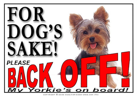 Image of For Dogs Sake! Image8 / Adhesive Vinyl Yorkshire Terrier Back Off Sign