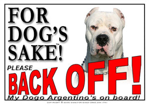 For Dogs Sake! Image1 / Adhesive Vinyl Dogo Argentino Back off Sign