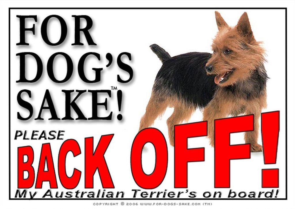 For Dogs Sake! Image1 / Adhesive Vinyl Australian Terrier Back off Sign