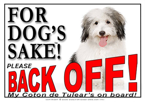 For Dogs Sake! Image1 / Adhesive Vinyl Coton de Tulear Back off Sign