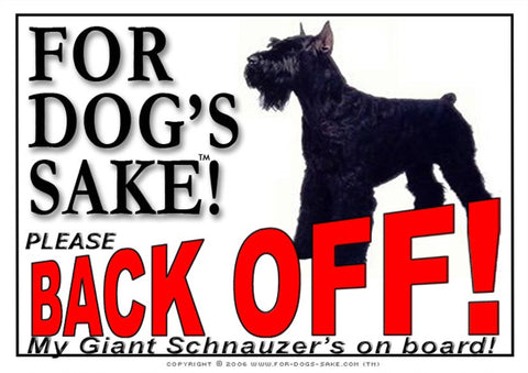 For Dogs Sake! Image1 / Adhesive Vinyl Giant Schnauzer Back off Sign