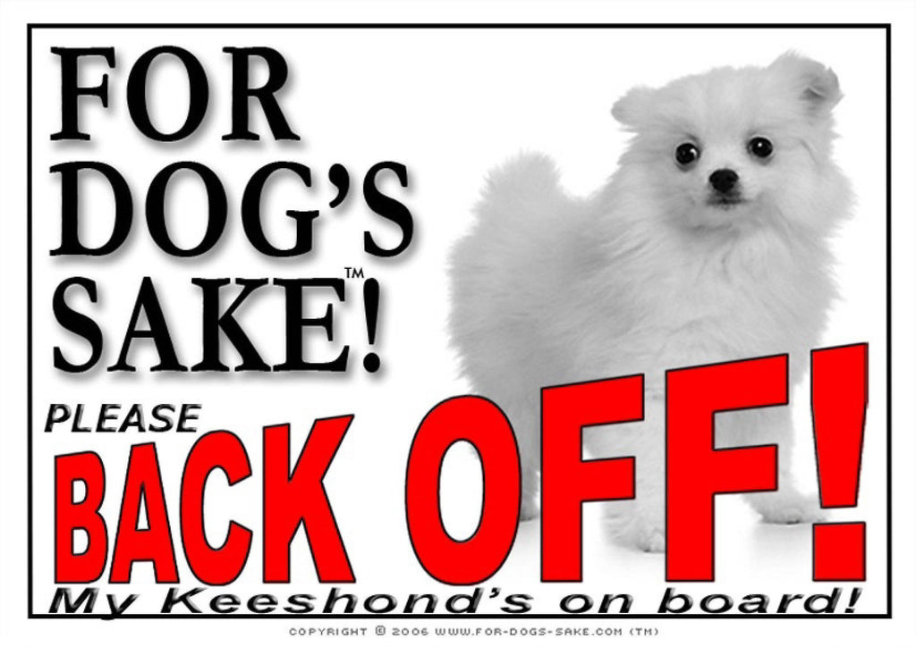 For Dogs Sake! Image1 / Adhesive Vinyl Keeshond Back off Sign