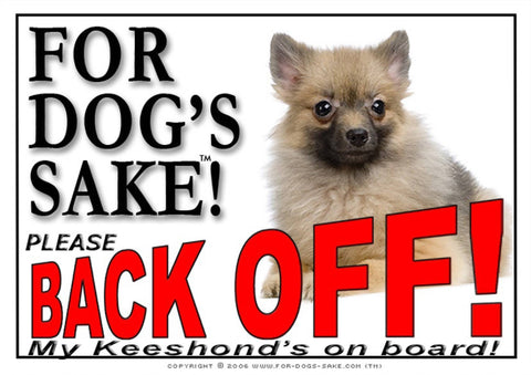 Image of For Dogs Sake! Image3 / Adhesive Vinyl Keeshond Back off Sign