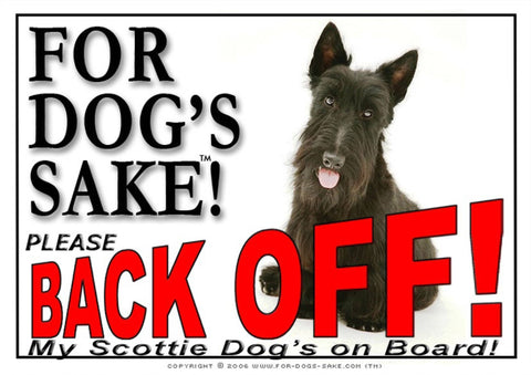 For Dogs Sake! Image1 / Adhesive Vinyl Scottish Terrier Back off Sign