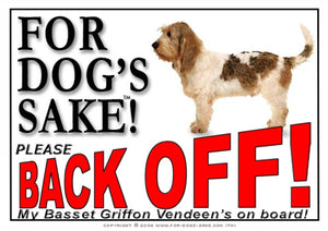 For Dogs Sake! Image1 / Adhesive Vinyl Basset Griffon Vendeen Back off Sign