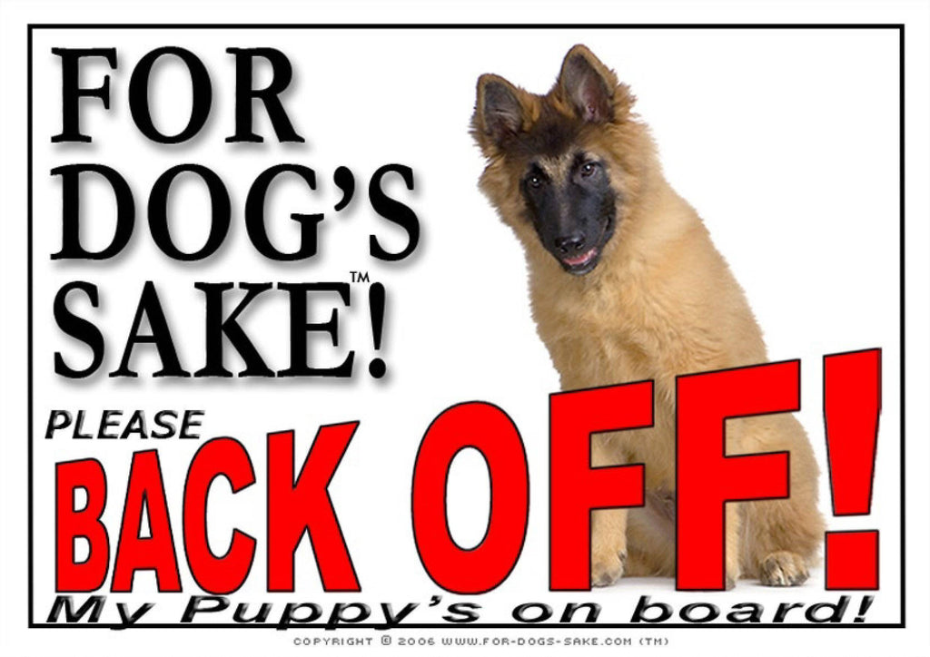 For Dogs Sake! Image1 / Adhesive Vinyl Belgian Tervuren Back off Sign