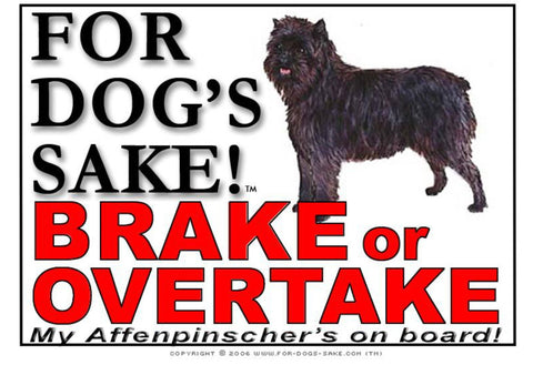 For Dogs Sake! Image1 / Adhesive Vinyl Affenpinscher Brake or Overtake Sign