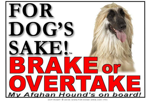 For Dogs Sake! Image1 / Adhesive Vinyl Afghan Hound Brake or Overtake Sign