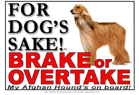 For Dogs Sake! Image3 / Adhesive Vinyl Afghan Hound Brake or Overtake Sign