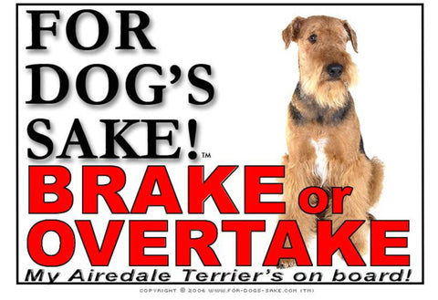 For Dogs Sake! Image3 / Adhesive Vinyl Airedale Terrier Brake or Overtake Sign