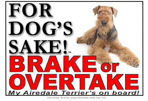 For Dogs Sake! Image4 / Adhesive Vinyl Airedale Terrier Brake or Overtake Sign