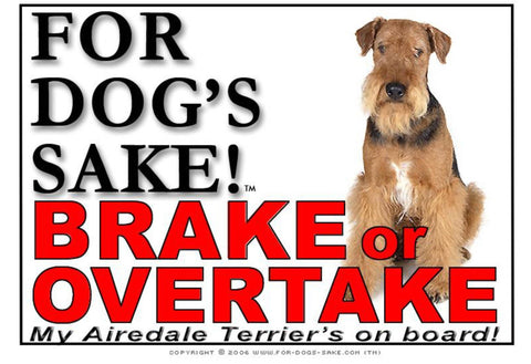 For Dogs Sake! Image5 / Adhesive Vinyl Airedale Terrier Brake or Overtake Sign